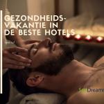 Gezondheidsvakantie in de beste hotels